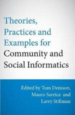European Social Theory for Community and Social Informatics - Larry Stillman