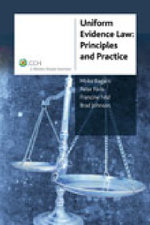 Uniform Evidence Law : Principles and Practice: CCH Code 39272A - Peter Faris