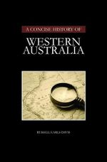 Concise History of Western Australia - Russell Earls Davis