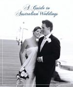 A Guide to Australian Weddings - Rockpool Publishing