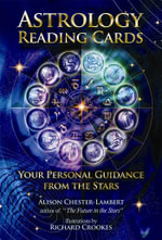 Astrology Reading Cards - Order Now For Your Chance to Win!* : Your Personal Journey to the Stars - Alison Chester Lambert