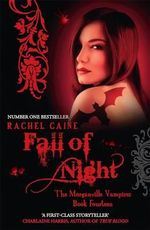 Fall of Night : The Morganville Vampires Series : Book 14 - Rachel Caine