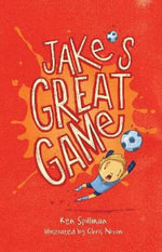 Jake's Great Game : Jake - Ken Spillman