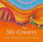 My Country - Ezekiel Kwaymullina