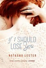 If I Should Lose You - Natasha Lester