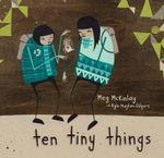 Ten Tiny Things - Meg McKinlay