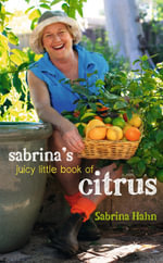 Sabrina's Juicy Little Book of Citrus - Sabrina Hahn