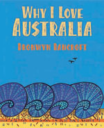 Why I Love Australia  : Big Book - Bronwyn Bancroft