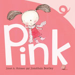 Pink - Janet A. Holmes