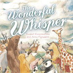 The Wonderful Whisper - Ezekiel Kwaymullina