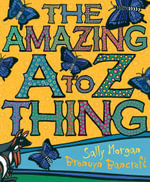 The Amazing A-Z Thing - Bronwyn Bancroft