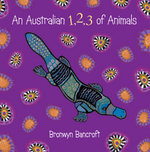 An Australian 1,2,3 of Animals - Bronwyn Bancroft