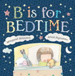 B Is For Bedtime - Margaret Hamilton