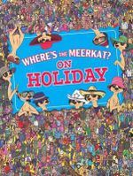 Where's The Meerkat? On Holiday - Paul Moran