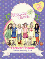 Forever Clover : Forever Friends Sticker and Activity Book - Holly Bell