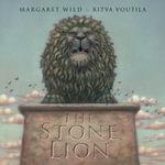 The Stone Lion - Margaret/Voutila, R Wild