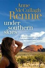 Under Southern Skies - Anne McCullagh Rennie