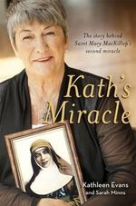 Kath's Miracle -  Minns Sarah