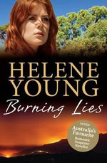 Burning Lies - Helene Young