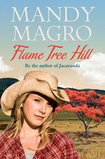 Flame Tree Hill - Mandy Magro