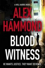 Blood Witness - Alex Hammond