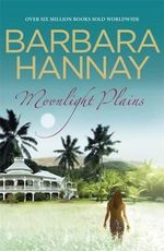 Moonlight Plains - Barbara Hannay