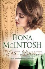 Last Dance the - Fiona McIntosh