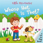 Whose Hat is That? : Little Discoveries Series - Chris Embleton-Hall