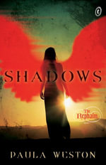 Shadows : The Rephaim :  Book 1 - Paula Weston