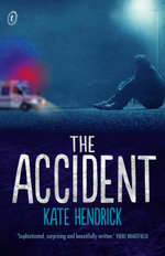 The Accident - Kate Hendrick