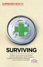 Surviving : Griffith Review 35 - Julianne Schultz