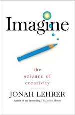 Imagine - Jonah Lehrer