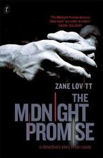 The Midnight Promise : A Detective's Story in Ten Cases - Zane Lovitt