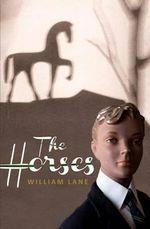 The Horses - William Lane