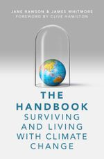 The Handbook : Surviving and Living with Climate Change - Jane Rawson
