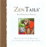 No Presents Please : Zen Tails - Peter Whitfield
