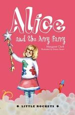 Alice and the Airy Fairy - Margaret Clark