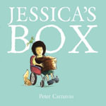 Jessica's Box (Cerebral Palsy Edition) - Peter Carnavas