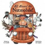 All Aboard the Nutmobile! - Em Horsfield