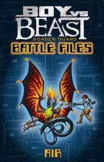 Border Guard Battle Files : Air : Boy Vs Beast New Series : Book 1 - Mac Park
