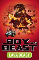 Lava Beast : Lava Beast - Mac Park