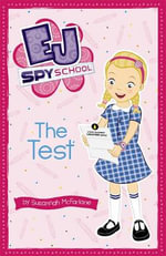 The Test : EJ Spy School Series : Book 1 - Susannah McFarlane