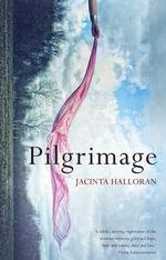 Pilgrimage - Jacinta Halloran