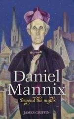 Daniel Mannix : Beyond the Myths - James Griffin