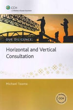 Due Diligence Series : Horizontal and Vertical Consultation : CCH Code 39381A - Michael Tooma