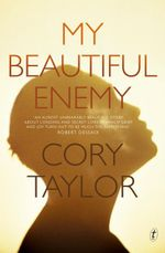 My Beautiful Enemy - Cory Taylor
