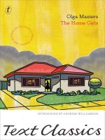 The Home Girls : Text Classics - Olga Masters