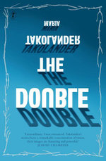 The Double : (And Other Stories) - Maria Takolander