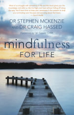 Mindfulness for Life - Dr. Craig Hassad