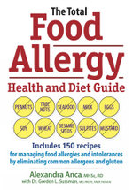 The Total Food Allergy Health and Diet Guide - Alexandra Anca